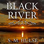 Black River | S. M. Hulse