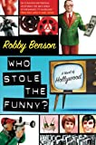 Who Stole the Funny?, Robby Benson, 0061245003