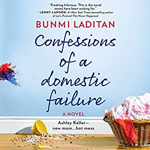 Confessions of a Domestic Failure Audiobook