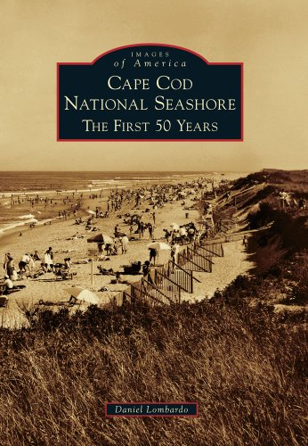 Cape Cod National Seashore: The First 50 Years (Images of America)