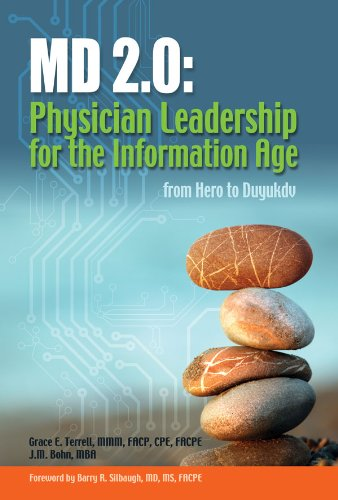 Download MD 2.0: Physician Leadership for the Information Age Pdf
