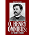 The O. Henry Omnibus: 272 Short Stories in One Volume (Halcyon Classics)