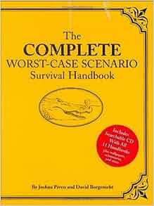 the complete worstcase scenario survival handbook joshua