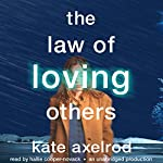 The Law of Loving Others | Kate Axelrod