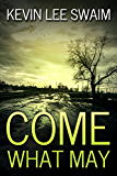 Come What May (Sam Harlan, Vampire Hunter Book 1)