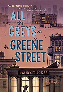 Book Cover: All the Greys on Greene Street