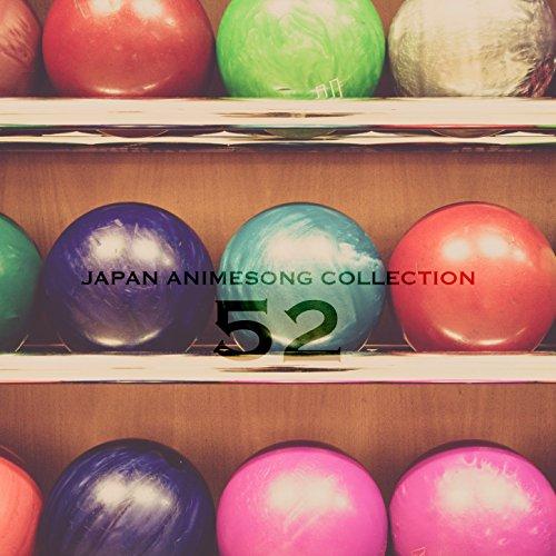 Japan Animesong Collection Vol. 52 (Anison Japan)