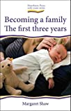 img - for Becoming a Family: The First Three Years (Early Years) book / textbook / text book