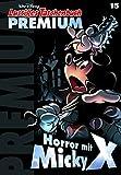 Lustiges Taschenbuch Premium 15: Horror mit Micky X