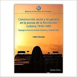 Construcción racial y de género en la poesía de la ...