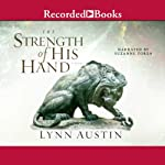 Strength of His Hand | Lynn Austin