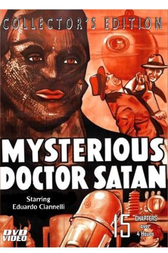 Mysterious Doctor Satan-DVD-Starring Eduardo Cianelli-15 Chapter Serial