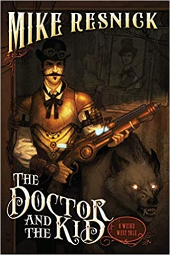 The Buntline Special (Weird West Tale)