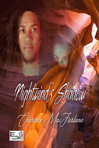 Book: Nightwind's Shadow by Cherime MacFarlane