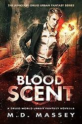 Blood Scent: A Junkyard Druid Urban Fantasy Novella (The Colin McCool Paranormal Suspense Series)