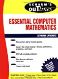 img - for Schaum's Outline of Essential Computer Mathematics book / textbook / text book