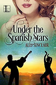 Under the Spanish Stars (Wandering Skies) by [Sinclair, Alli]