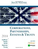 South-Western Federal Taxation 2014: Corporations, Partnerships, Estates & Trusts, William H. Hoffman Jr., William A. Raabe, James E. Smith, David M. Maloney, James C. Young, 1285424484