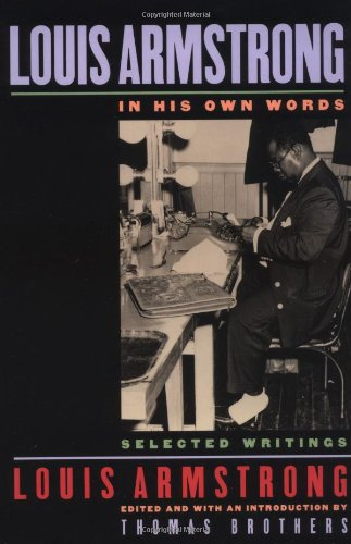 Download Louis Armstrong, In His Own Words: Selected Writings ebook