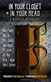 img - for In Your Closet and In Your Head: A Monster Anthology book / textbook / text book