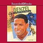 Denzel Washington: Black Americans of Achievement | Anne Hill