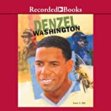 Denzel Washington: Black Americans of Achievement