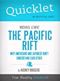 img - for Quicklet on Michael Lewis' Pacific Rift: Why Americans and Japanese Don't Understand Each Other book / textbook / text book