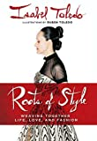 Roots of Style, Isabel Toledo, 0451230175