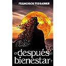 ¿Y después el bienestar? (Spanish Edition)