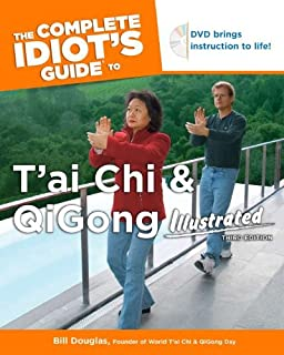 the complete idiot s guide to t ai chi and qigong illustrated fourth edition douglas bill wong douglas angela
