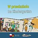 Lingufant - W przedszkolu/ Im Kindergarten: polnisch/ deutsch Hörbuch von Sabrina Heuer-Diakow Gesprochen von: Sabrina Heuer-Diakow, Ola Diramont