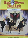 img - for Boo Who? (Bad News Ballet) book / textbook / text book