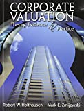 Corporate Valuation Theory, Evidence and Practice