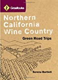 Northern California Wine Country, Serena Bartlett, 1570616078