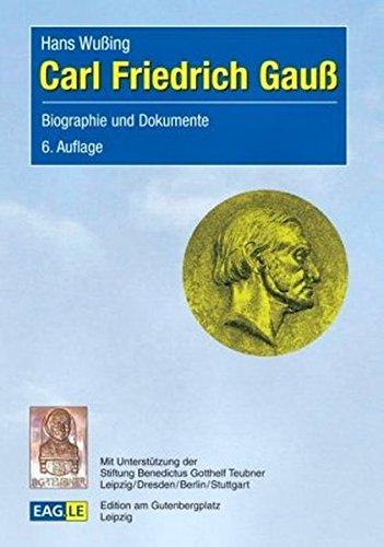 Carl Friedrich Gauss Biographie Und Dokumente Eagle Einblicke Buch Pdf Hans Wussing Clicagdeli