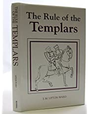 Rule of the Templars: The French Text of the Rule of the Order of Knights Templar