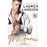 Mr. Fiancé (Irresistible Bachelors Book 2)