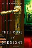 The House at Midnight: A Novel