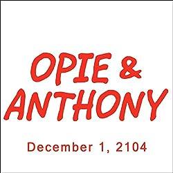 Opie & Anthony, Doug Benson, December 1, 2014