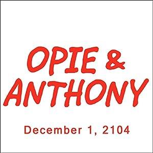 Opie & Anthony, Doug Benson, December 1, 2014 Radio/TV Program