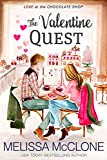 quest love book - The Valentine Quest (Love at the Chocolate Shop Book 5)