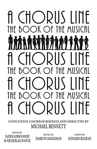 A Chorus Line: The Complete Book of the Musical (The Script Sheet Music)
