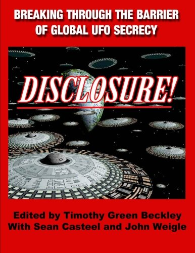DISCLOSURE!Breaking Through The Barrier Of Global UFO Secrecy