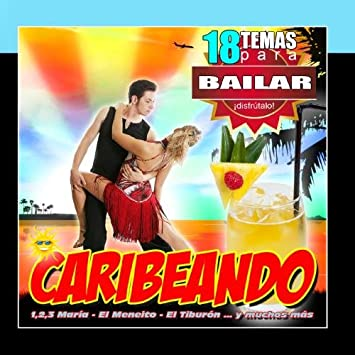 Reggaeton Caribe Band - Caribeando 18 Canciones Para Bailar Salsa Rumba Y Merengue - Amazon.com Music