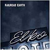 Elko by Railroad Earth (2006-01-24)