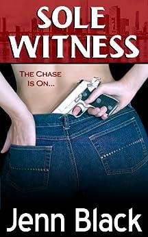 Sole Witness by [Black, Jenn, Kent, Janet]