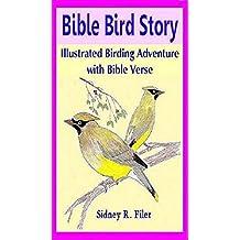 Bible Bird Story: Illustrated Birding Adventure with Bible Verse