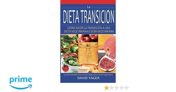 La Dieta Transición: Como Hacer La Transición A Una Dieta ...