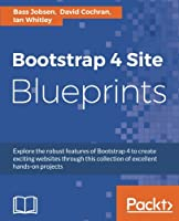 Bootstrap 4 Site Blueprints, 2nd Edition Front Cover