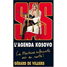 AGENDA KOSOVO (L') : LA MACHINE INFERNALE EST EN ROUTE